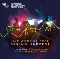 Music Review: One For All - Live Worship from Spring Harvest by Various Artists