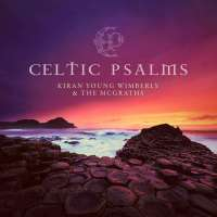 Music Review: Celtic Psalms by Kiran Young Wimberly & The McGraths
