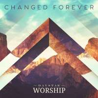 Music Review: Changed Forever by Daystar Worship