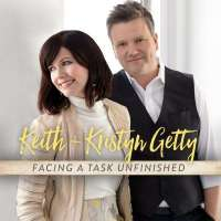 Music Review: Facing A Task Unfinished by Keith and Kristyn Getty