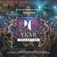 Music Review: Live Worship From New Wine 20 Year Collection by Various Artists