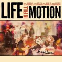 Music Review: Life in Full Motion by BrightLine