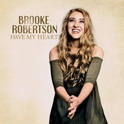 Music Review: Have My Heart by Brooke Robertson
