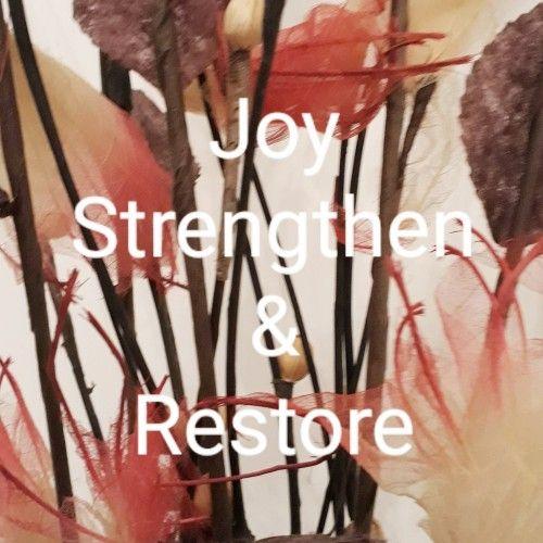 Joy Strengthen Restore