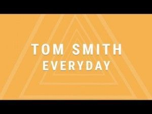 Tom Smith - Everyday (Official Lyric Video)
