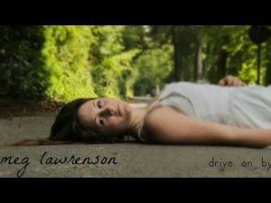 DRIVE ON BY SINGLE- Meg Lawrenson